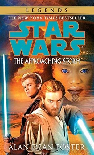 9780345442994: The Approaching Storm: Star Wars Legends (Star Wars (Del Rey))