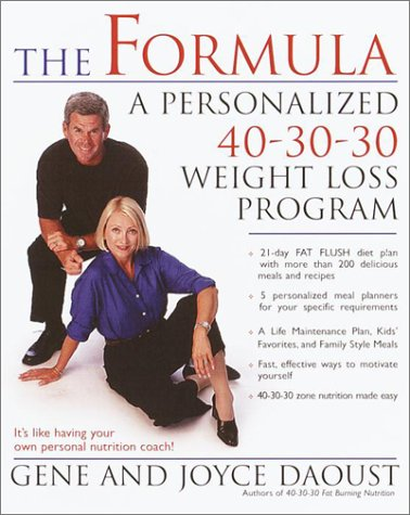 9780345443052: The Formula: A Personalized 40-30-30 Weight Loss Program