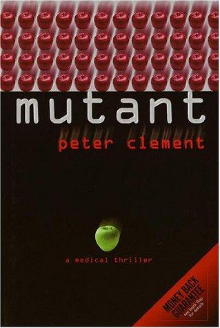 Mutant: Peter Clement