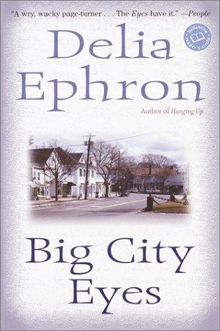 9780345443458: Big City Eyes (Ballantine Reader's Circle)