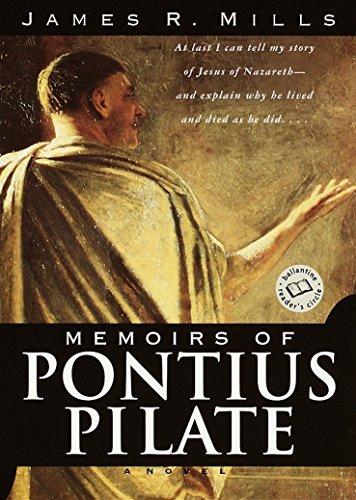 9780345443502: Memoirs of Pontius Pilate: A Novel (Ballantine Reader's Circle)