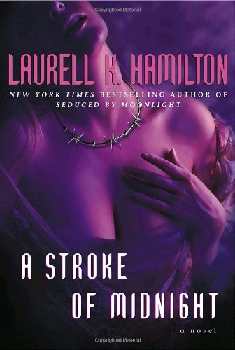 A Stroke of Midnight: Hamilton, Laurell K.