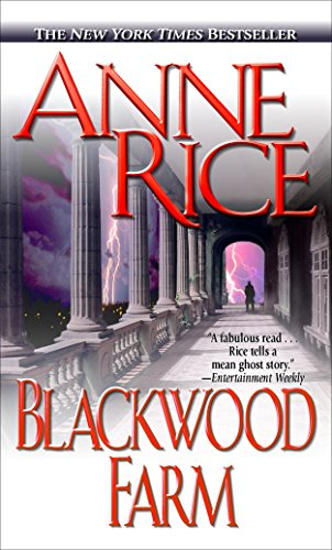 9780345443687: Blackwood Farm (The Vampire Chronicles)