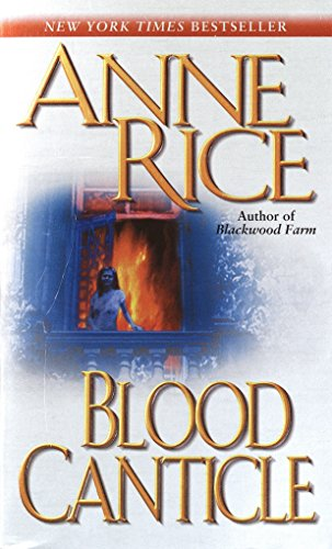 9780345443694: Blood Canticle (The Vampire Chronicles)