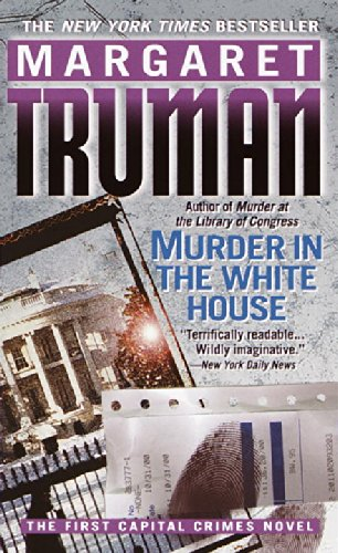 9780345443793: Murder in the White House (Capital Crimes)