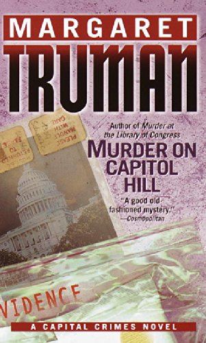 9780345443809: Murder on Capitol Hill (Capital Crimes)