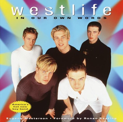 9780345443816: Westlife: In Our Own Words