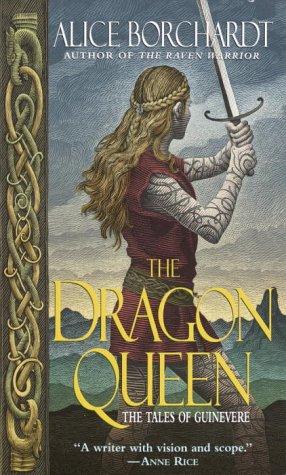 The Dragon Queen: Borchardt, Alice