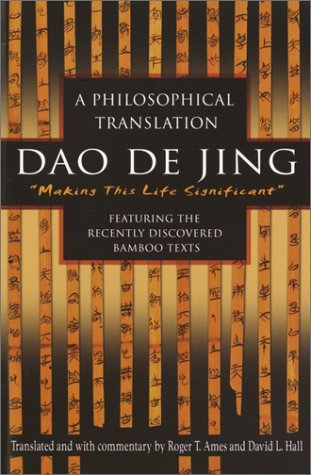 9780345444158: Dao De Jing: Making This Life Significant: a Philosophical Translation