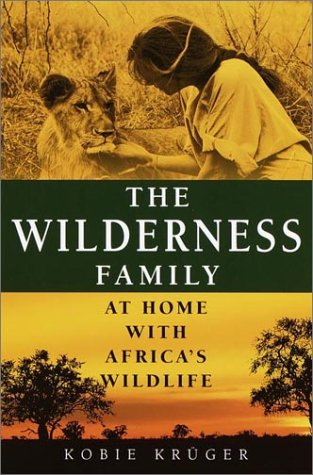 9780345444264: The Wilderness Family: At Home with Africa's Wildlife
