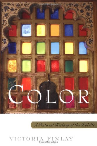 Color A Natural History of the Palette: Finlay, Victoria