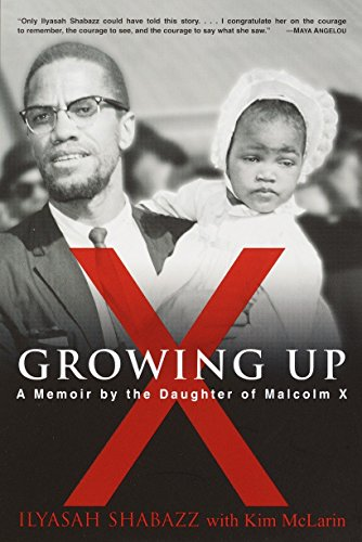 9780345444967: Growing Up X: A Memoir by the Daughter of Malcolm X