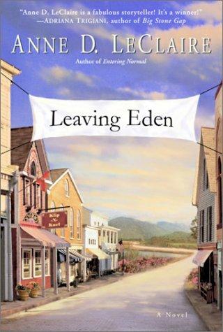Leaving Eden: Anne Leclaire