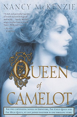 Queen of Camelot (0345445872) by Nancy McKenzie