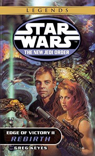 9780345446107: Rebirth: Star Wars (the New Jedi Order: Edge of Victory, Book II): 2