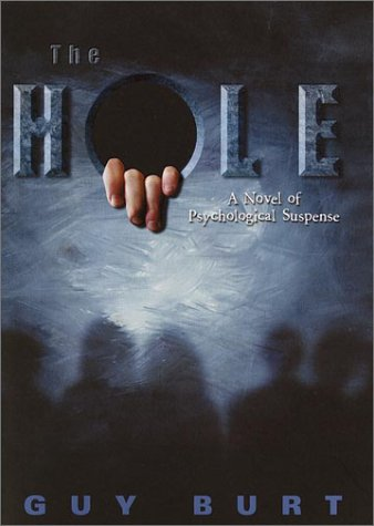 9780345446541: The Hole