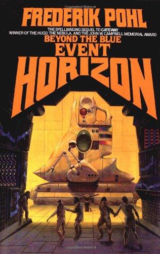 9780345446671: Beyond the Blue Event Horizon (Heechee Saga, Book 2)