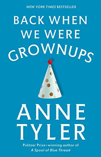 9780345446862: Back When We Were Grownups (Ballantine Reader's Circle)