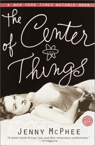 9780345447654: The Center of Things (Ballantine Reader's Circle)