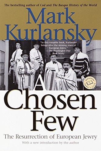 9780345448149: A Chosen Few: The Resurrection of European Jewry (Ballantine Reader's Circle)