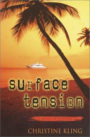 Surface Tension: Kling, Christine