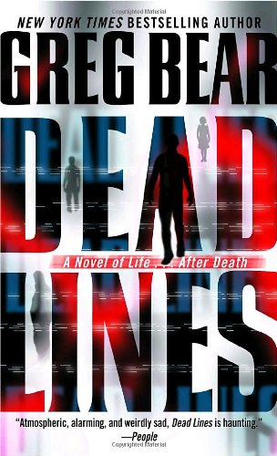 9780345448385: Dead Lines: A Novel of Life . . . After Death