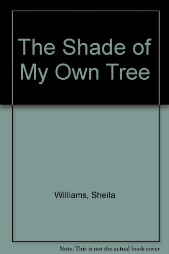 9780345448750: The Shade of My Own Tree