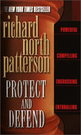 9780345448811: PROTECT AND DEFEND : A NOVEL