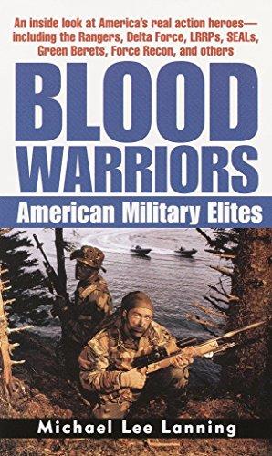 9780345448910: Blood Warriors: American Military Elites
