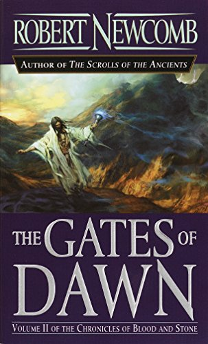 9780345448958: The Gates of Dawn (The Chronicles of Blood and Stone, Vol, 2)
