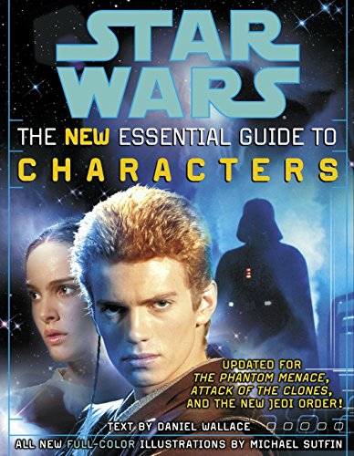 9780345449009: The Essential Guide to Characters, Revised Edition: Star Wars: The New Essential Guide to Characters