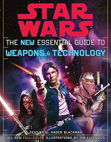 9780345449030: The New Essential Guide to Weapons and Technology, Revised Edition (Star Wars)