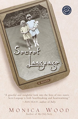 Secret Language (Ballantine Reader's Circle) (034544907X) by Wood, Monica