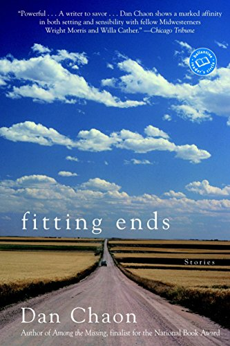 Fitting Ends (Ballantine Reader's Circle) (0345449096) by Dan Chaon