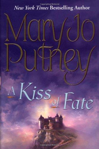 9780345449160: A Kiss of Fate (Putney, Mary Jo)