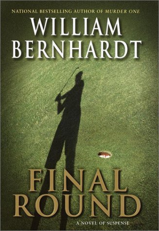 Final Round: Bernhardt, William