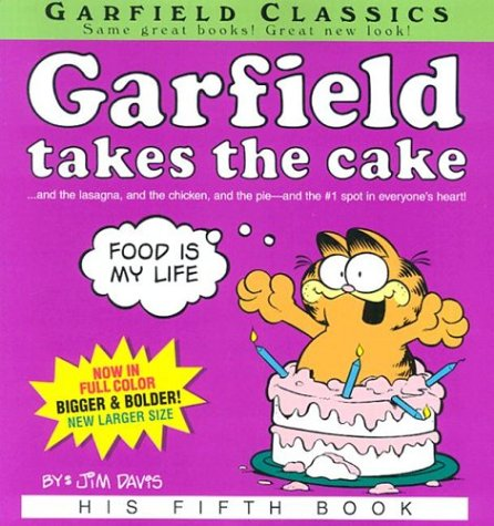 Garfield Takes the Cake: Davis, Jim