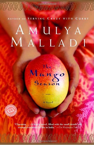 The Mango Season (0345450310) by Amulya Malladi