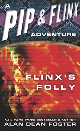 Flinx's Folly (Adventures of Pip and Flinx): Foster, Alan Dean