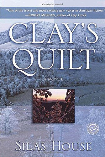 9780345450692: Clay's Quilt (Ballantine Reader's Circle)
