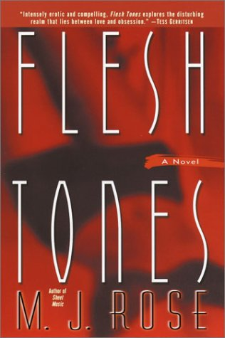 Flesh Tones: M.J. Rose