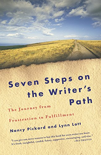 9780345451101: Seven Steps on the Writer's Path: The Journey from Frustration to Fulfillment