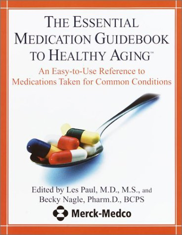 9780345451378: The Essential Medication Guidebook to Healthy Aging: An Easy -To-Use Reference to Medications Taken for Common Conditions