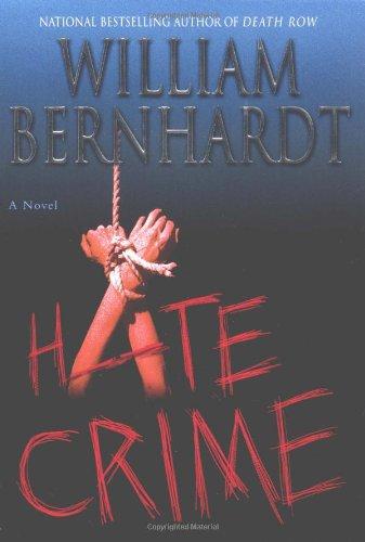 9780345451477: Hate Crime (Bernhardt, William)