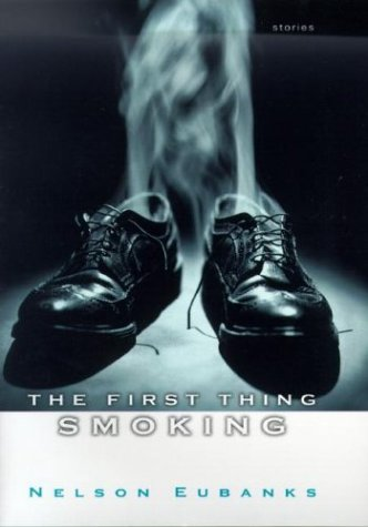 9780345451781: The First Thing Smoking