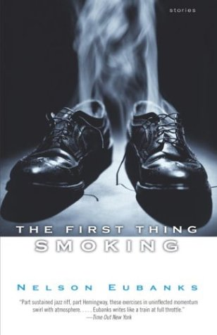 9780345451798: The First Thing Smoking