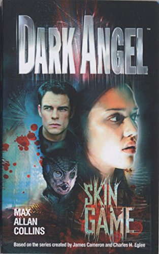 9780345451835: Dark Angel: Skin Game