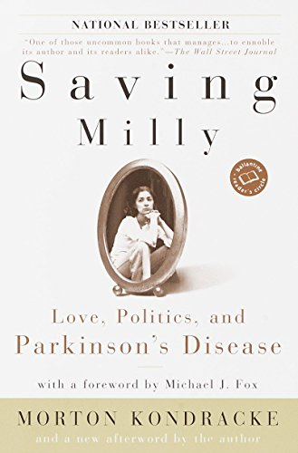 Saving Milly: Love, Politics, and Parkinson's Disease.