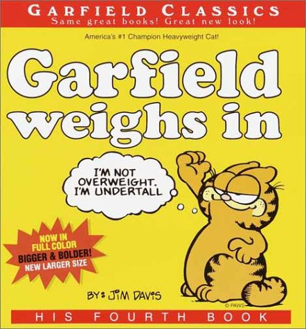 9780345452054: Garfield Weighs In: His Fourth Book
