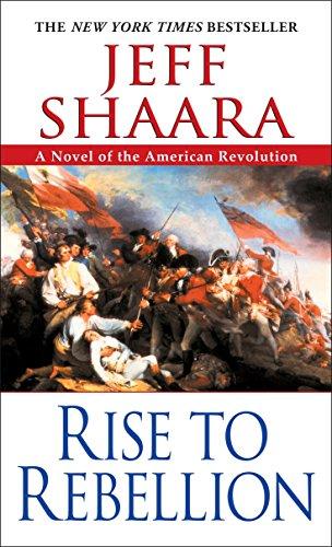 9780345452061: Rise to Rebellion (American Revolutionary War)